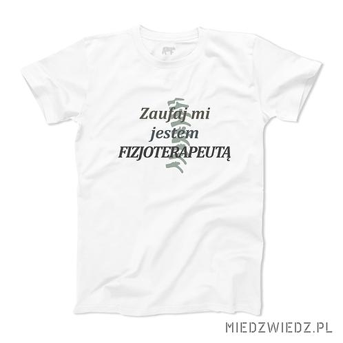 Koszulka - ZAUFAJ FIZJOTERAPEUCIE