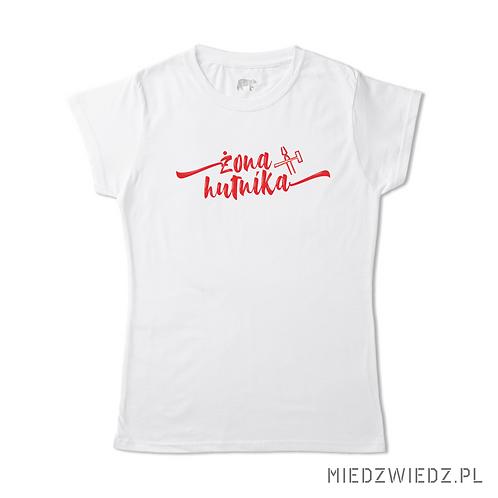 koszulka - ŻONA HUTNIKA