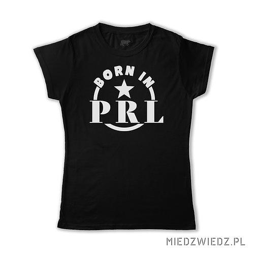 koszulka -BORN IN PRL