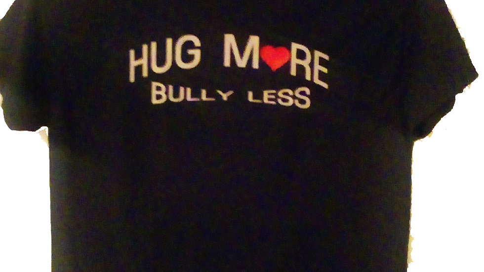 Hug More Bully Less T-Shirt