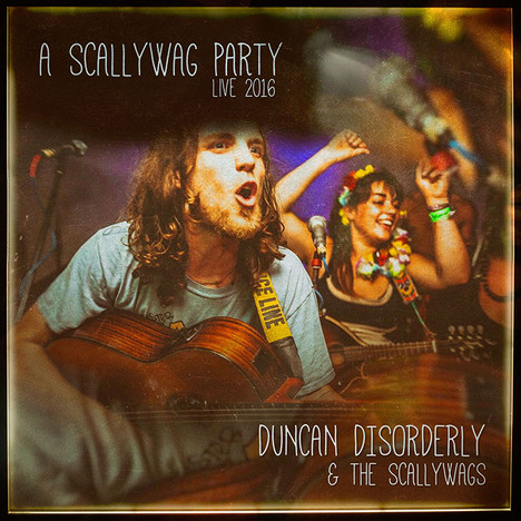 Duncan Disorderly & the Scallywags/ScallywagParty