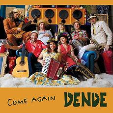 dende - Come Again CD Cover.jpg