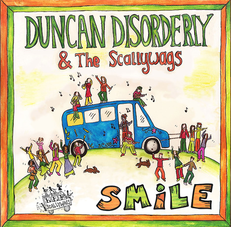 Duncan Disorderly & the Scallywags/Smile