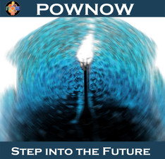 PowNow / Step into the Future