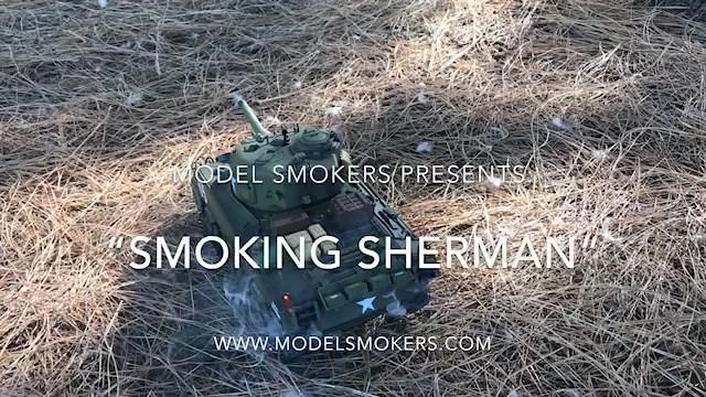 """""""SMOKING SHERMANS"""" PART II"""