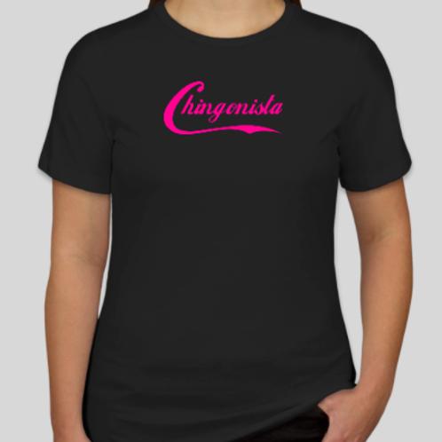Chingonista Women's shirt.