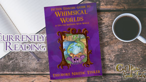 ARC Book Review: Fiction Tinker's Guide to Whimsical Worlds; 21 Tips for Defining Your World