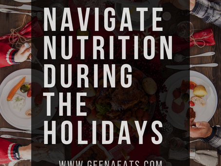 10 Tips to Navigating Nutrition During the Holidays