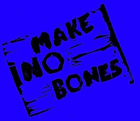 MakeNoBones_edited.jpg