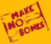 MakeNoBones_edited_edited.jpg