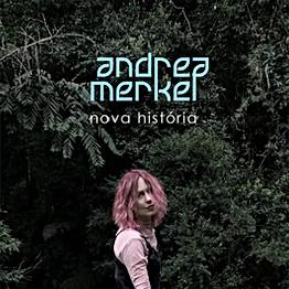 """Andrea Merkel """"Saudade"""""""