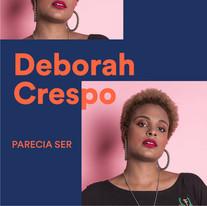 Deborah Crespo - Parecia Ser 2019