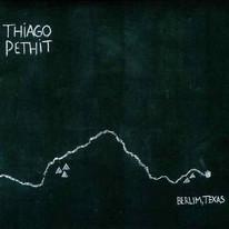 Thiago Pethit - Berlim, Texas