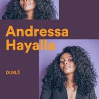 Andressa Hayalla - Dublê 2019