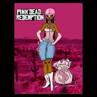 Pink Dead Redemption