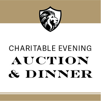 $1000 toward Charitable Evening Auction and Dinner