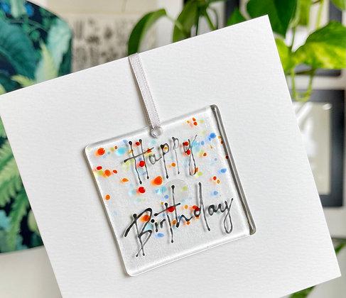 Happy Birthday Fused Glass Card