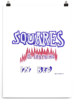 Squares & Loathing Print