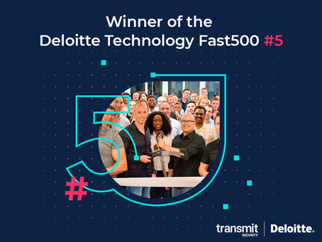 Transmit Security Honored as the Fastest Growing Company in 2020 by Deloitte