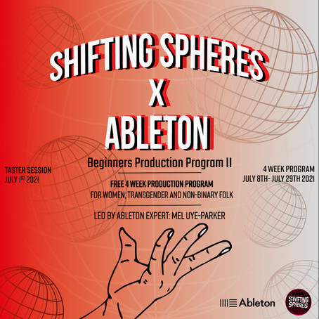 Shifting Spheres X Ableton Announce Free Beginners Production Workshop for Women and Non Binary Folk