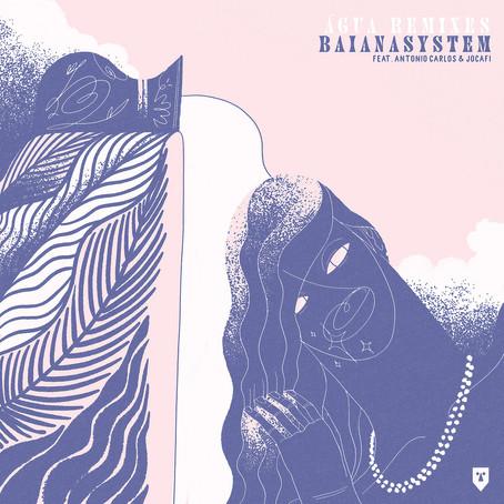 Review: BaianaSystem - Agua Remixes [Razor-N-Tape]