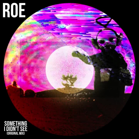 Premiere: Roe - Something I Didn't See