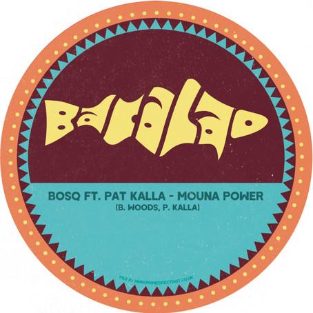 Review: Bosq - Mouna Power [Bacalao]