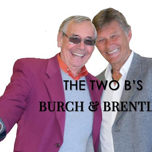 The Two B's (Burch & Brentley) PLUS  Peer and #MeToo (Gunner Gjengset)