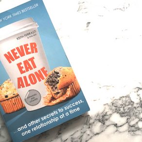 Book Review: Never Eat Alone