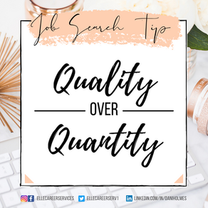 Job Search Tip - Quality over Quantity