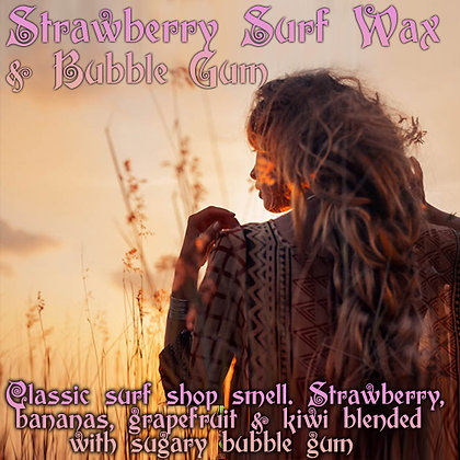 Strawberry Surf Wax & Bubble Gum Parfum