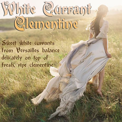 White Currant Clementine