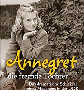 Annegret - die fremde Tochter: