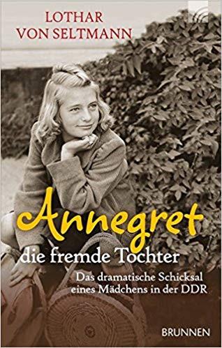 Das dramatische Schicksal eines Mädchens in der DDR