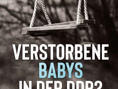 Verstorbene Babys in der DDR?