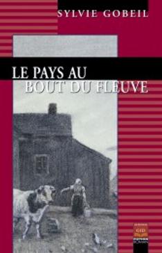 Le pays au bout du fleuve (1ere édition, 2007)