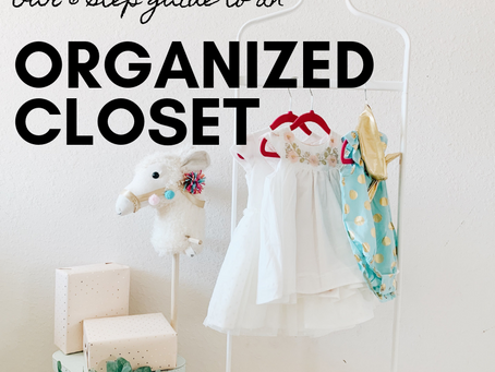 Our 6 Step Guide to an Organized Closet