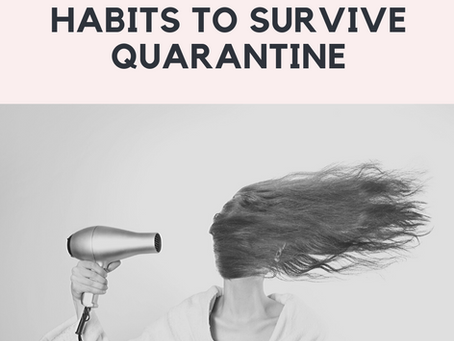 Better Habits in Quaratine