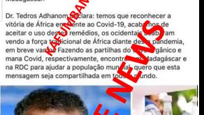 """FAKE NEWS: """"O Diretor Geral da OMS, Tedros Adhanom, acaba de aceitar o Covid Organic de Madagascar"""""""