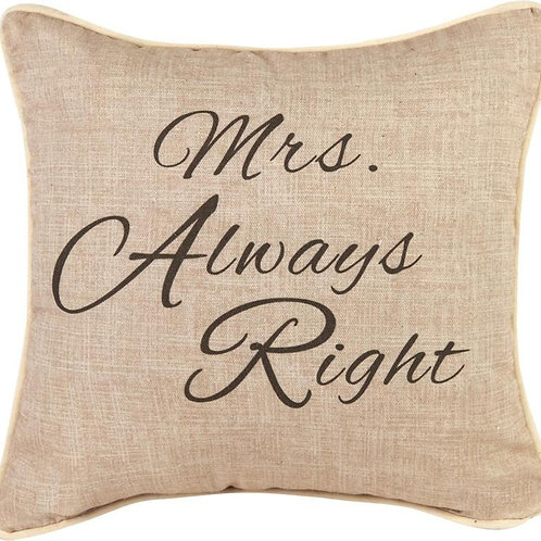 Mrs. Always Right Pillow