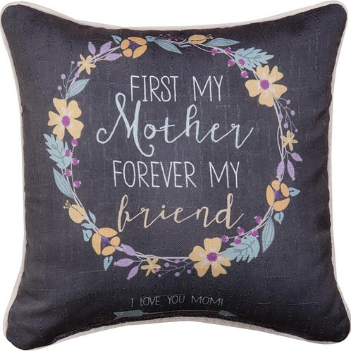 First My Mother Pillow