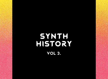 Synth History Vol. 3