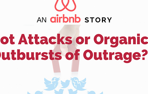 An Airbnb Story: Bot Attacks or Organic Outbursts of Outrage?