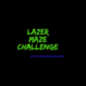 Lazer Maze Challenge