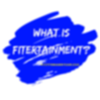 What is Fitertainment