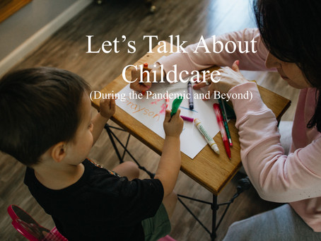 Let's Talk About Childcare
