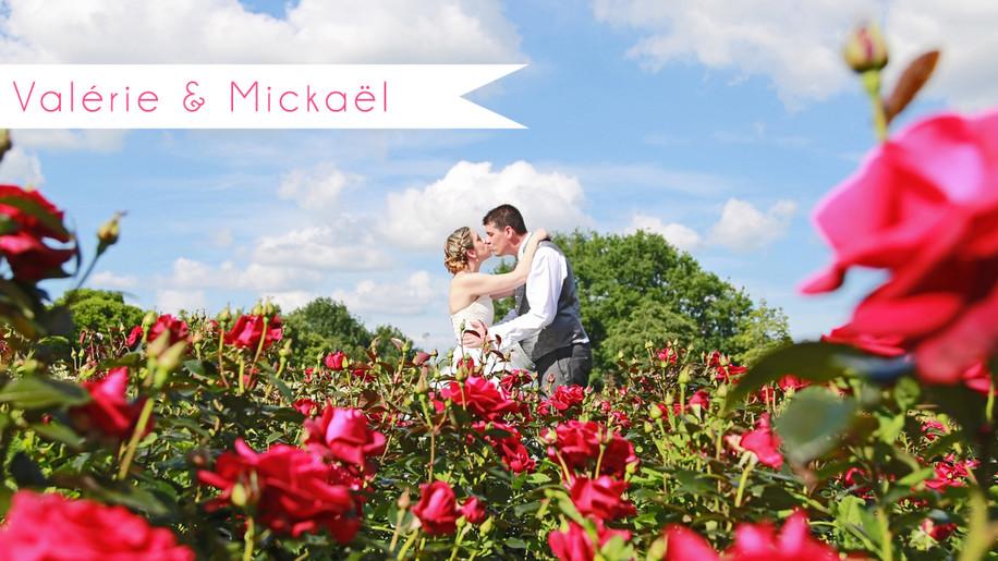 Mariage Valérie & Mickaël