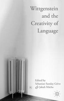 Cover image of the book Wittgenstein and the Creativity of Language. Edited by Sebastian Sunday Greve and Jakub Macha. Palgrave Macmillan. 2019.