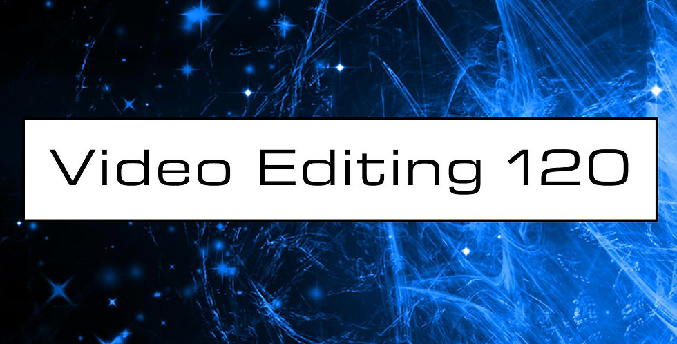 Video Editing 120 Mins