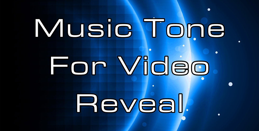Musical Tone For Reveal Video